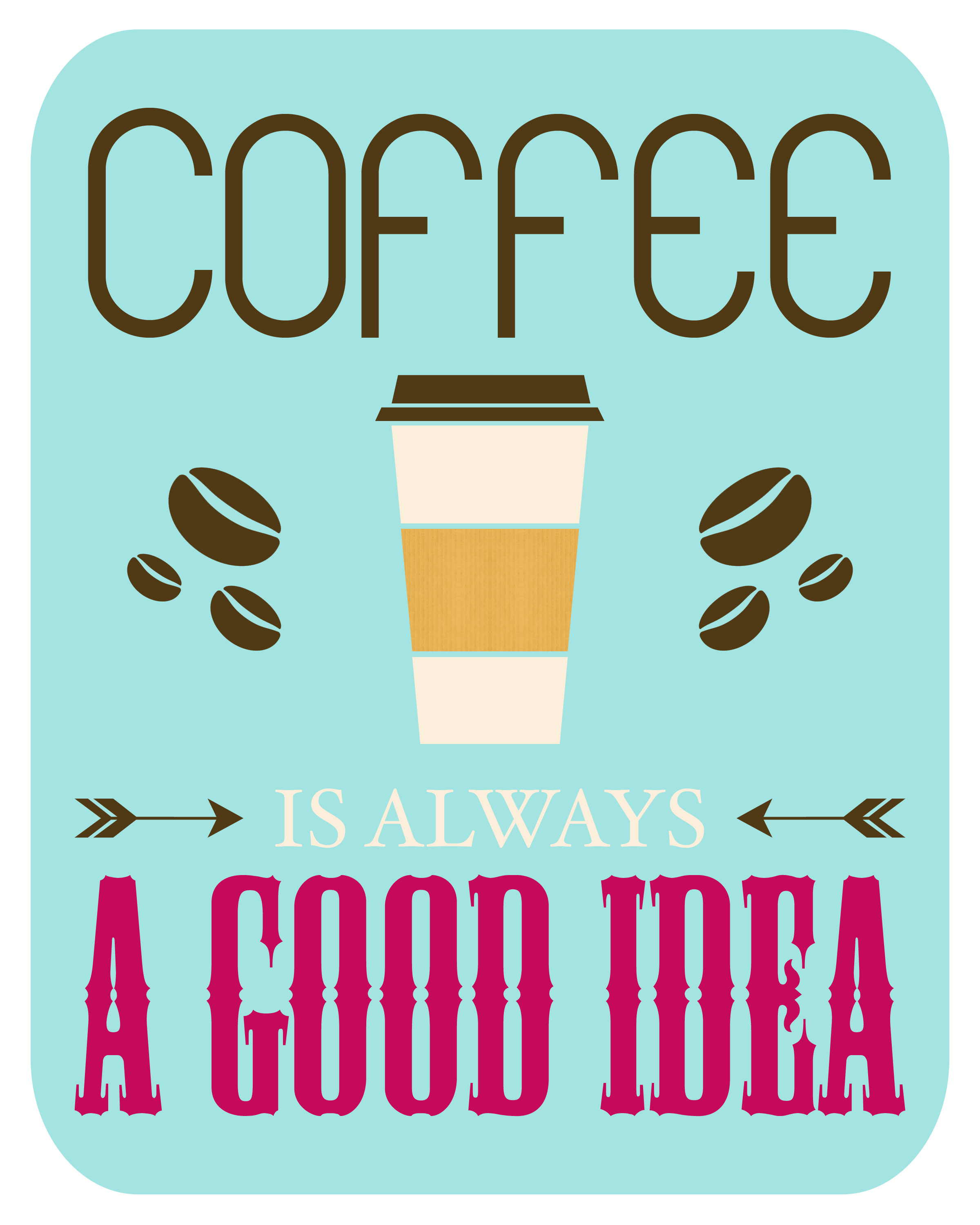 Free Coffee Printable A Gift For You Coffee Is Always A