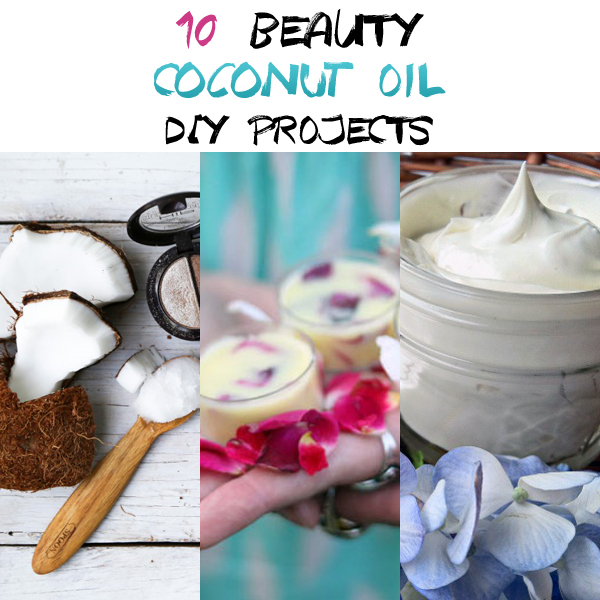 10 Beauty Coconut Oil DIY Projects