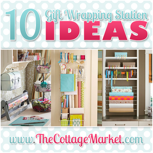 10 gift wrapping station ideas the cottage market