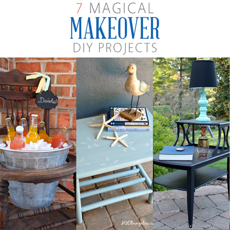 7 Magical Makeover DIY Projects