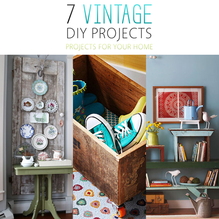 7 Vintage DIY Projects for Your Home