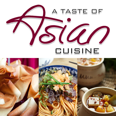 A taste of asian cuisine the cottage market for Asia asian cuisine