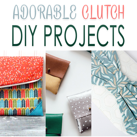 Adorable Clutch DIY Projects