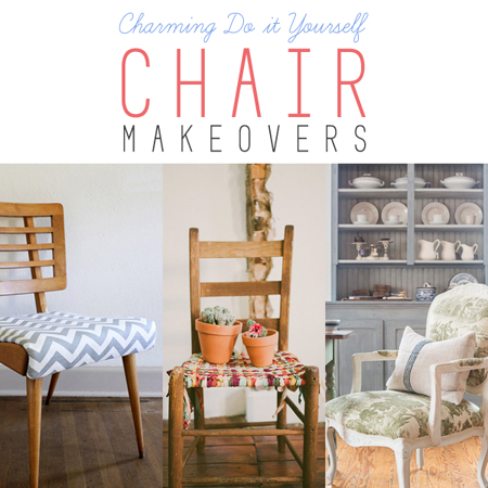 Charming DIY Chair Makeovers On Makeover Monday The