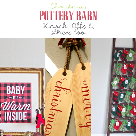 Christmas Pottery Barn Knock-offs and others too