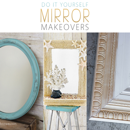 Diy mirror makeovers the cottage market for Mirror yourself