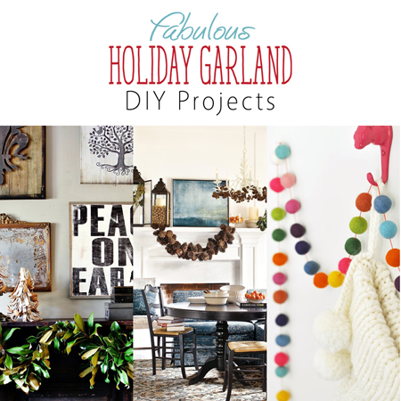 Fabulous Holiday Garland DIY Projects