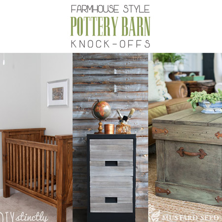 Farmhouse Style Pottery Barn Knock-offs