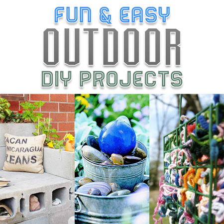 Fun and Easy Outdoor DIY Projects