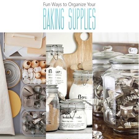 Fun Ways to Organize Your Baking Supplies