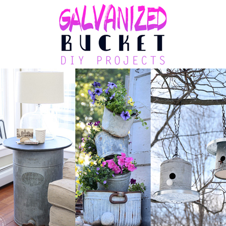 Galvanized Bucket DIY Projects