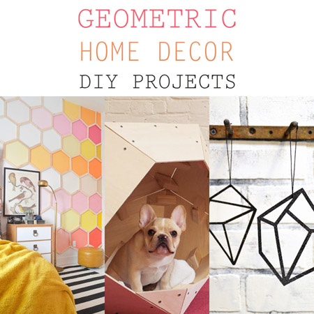 Geometric Home Decor DIY Projects