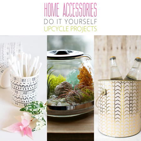 Home accessories diy upcycle projects the cottage market for Do it yourself home projects