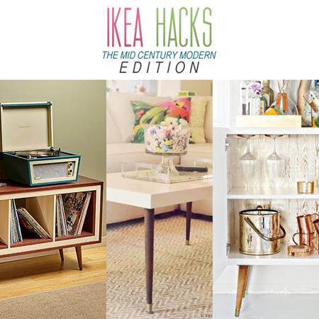 Ikea Hacks The Mid-Century Modern Edition