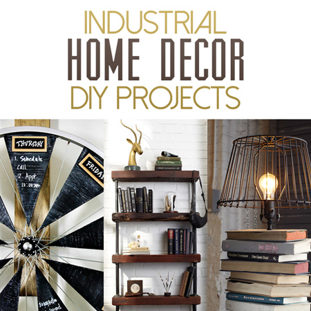 Industrial Home Decor DIY Projects
