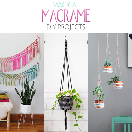 Magical Macrame DIY Projects