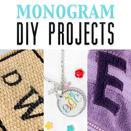 Monogram DIY Projects
