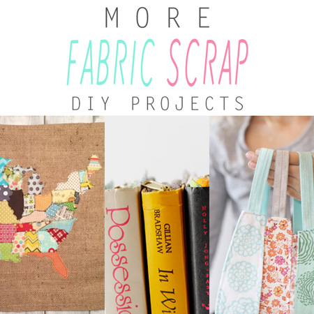 More Fabric Scrap DIY Projects