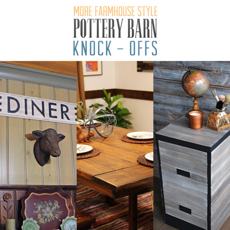 More Farmhouse Style Pottery Barn Knock-offs