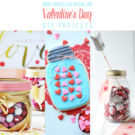 More Marvelous Mason Jar Valentine's Day DIY Projects