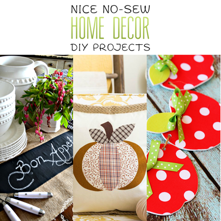 Nice No-Sew Home Decor DIY Projects