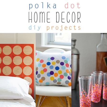 Polka Dot Home Decor DIY Projects