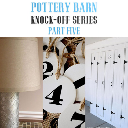 Pottery Barn Knock-Off Series Part Five