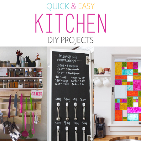 Quick and Easy Kitchen DIY Projects
