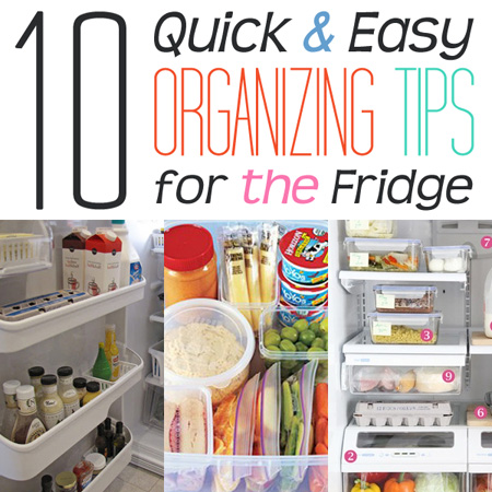 Quick & Easy Organizing tips for the Fridge