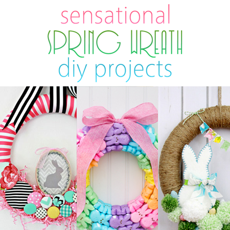 Sensational Spring Wreath DIY Projects