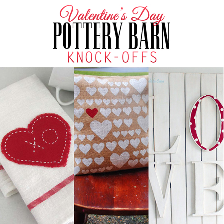 Valentine's Day Pottery Barn Knock-Offs