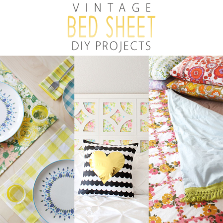 Vintage Bed Sheet DIY Projects