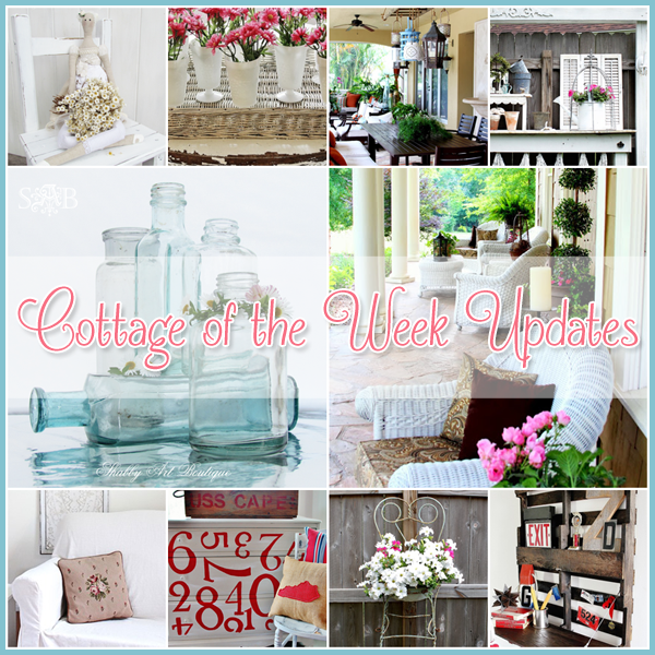 Cottage of the Week Updates Home Decor, Garden Decor and MORE!