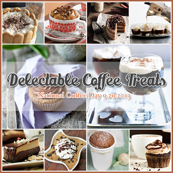 30 Delectable Coffee Desserts in honor of National Coffee Day 9/29/13