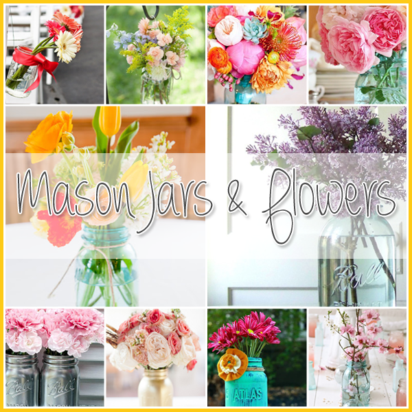 Mason Jars and Flowers DIY Projects