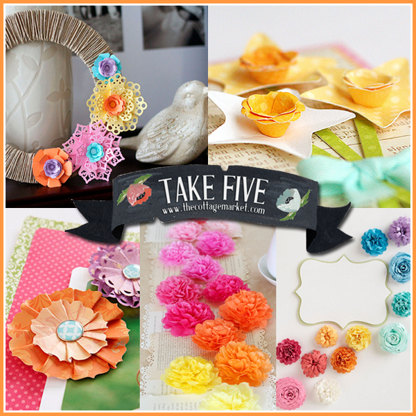 Take Five: Paper Flower Crafts