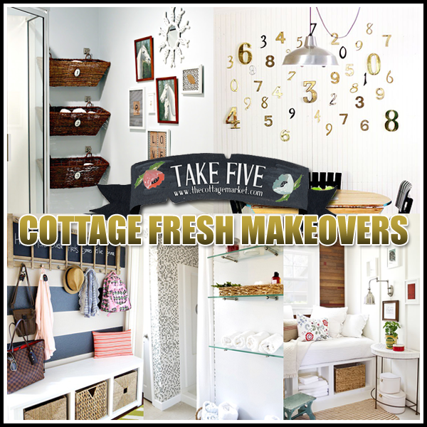 5 Cottage Fresh Makeovers