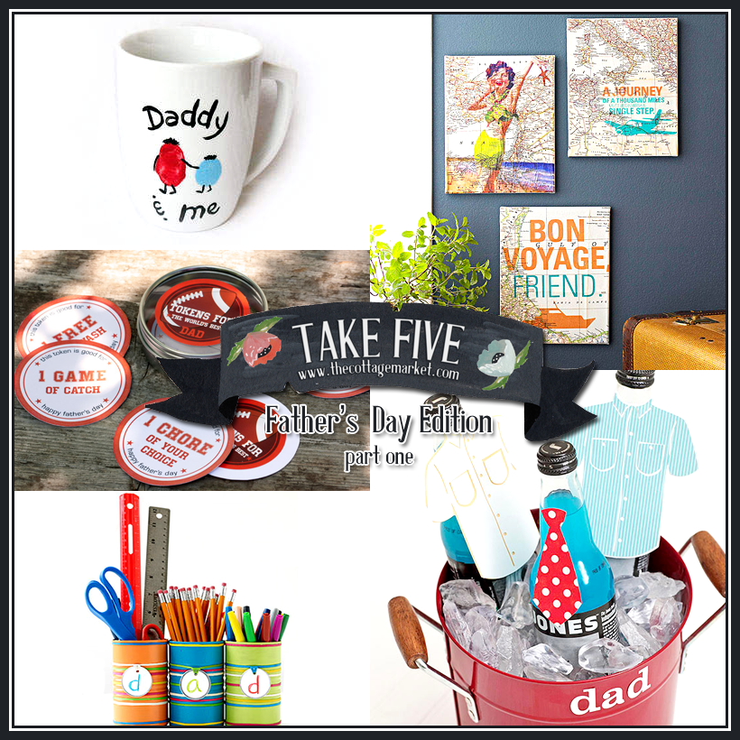 Special Father's Day Take 5 plus 25 more GREAT Father's Day Ideas!