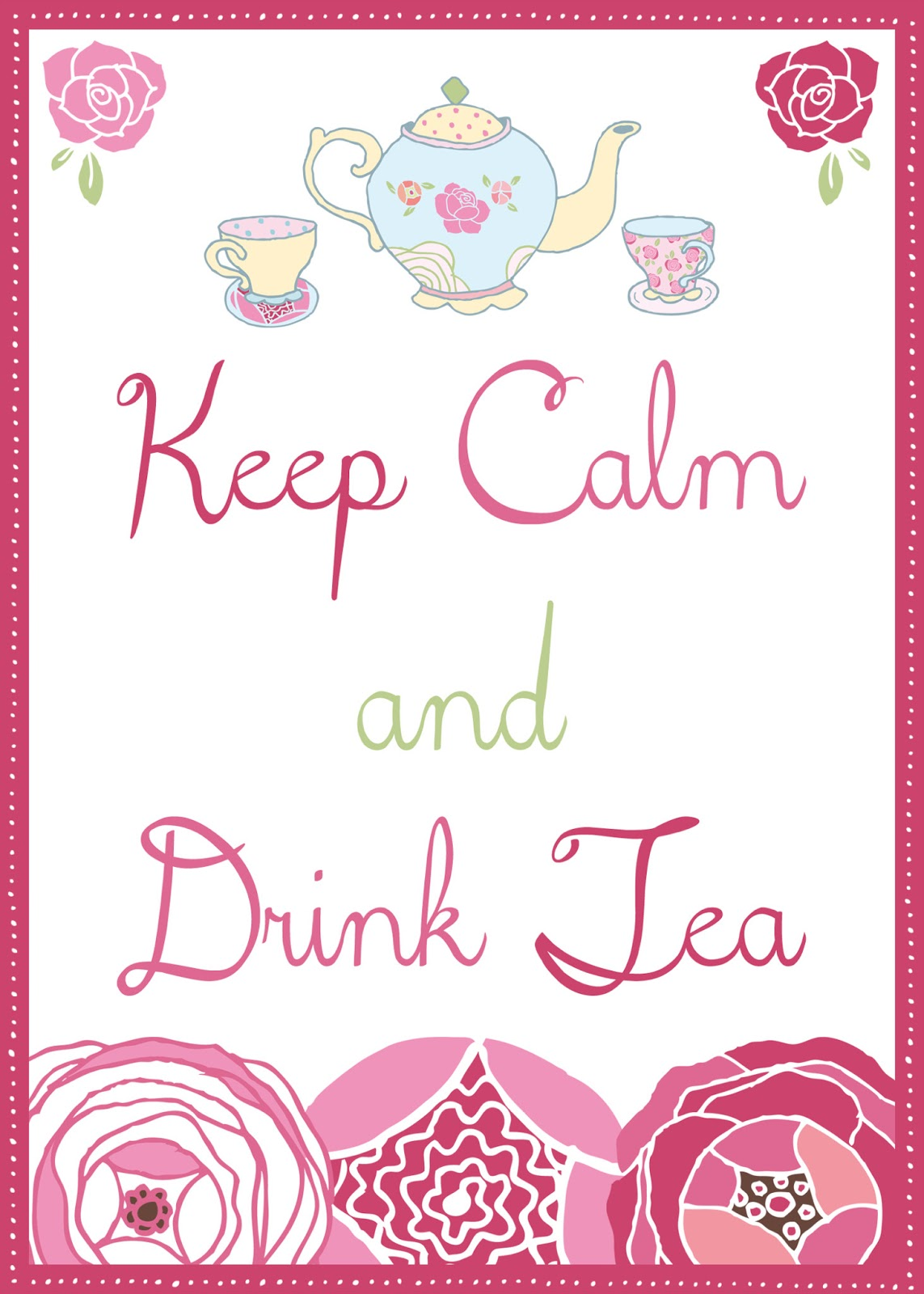 Graphic Of The Day Keep Calm Drink Tea The Cottage Market