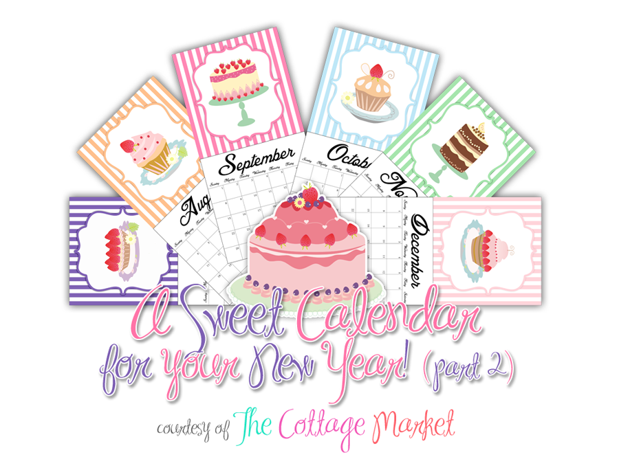 Sweet Calendar Printable Part 2 and more! Happy New Year Gift