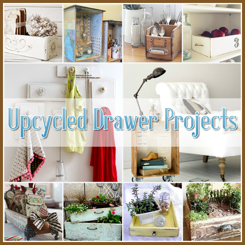 Repurposed And Upcycled Farmhouse Style Diy Projects: Upcycled Drawer Projects