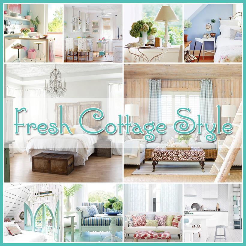 Styles Of Decor: Fresh Cottage Style