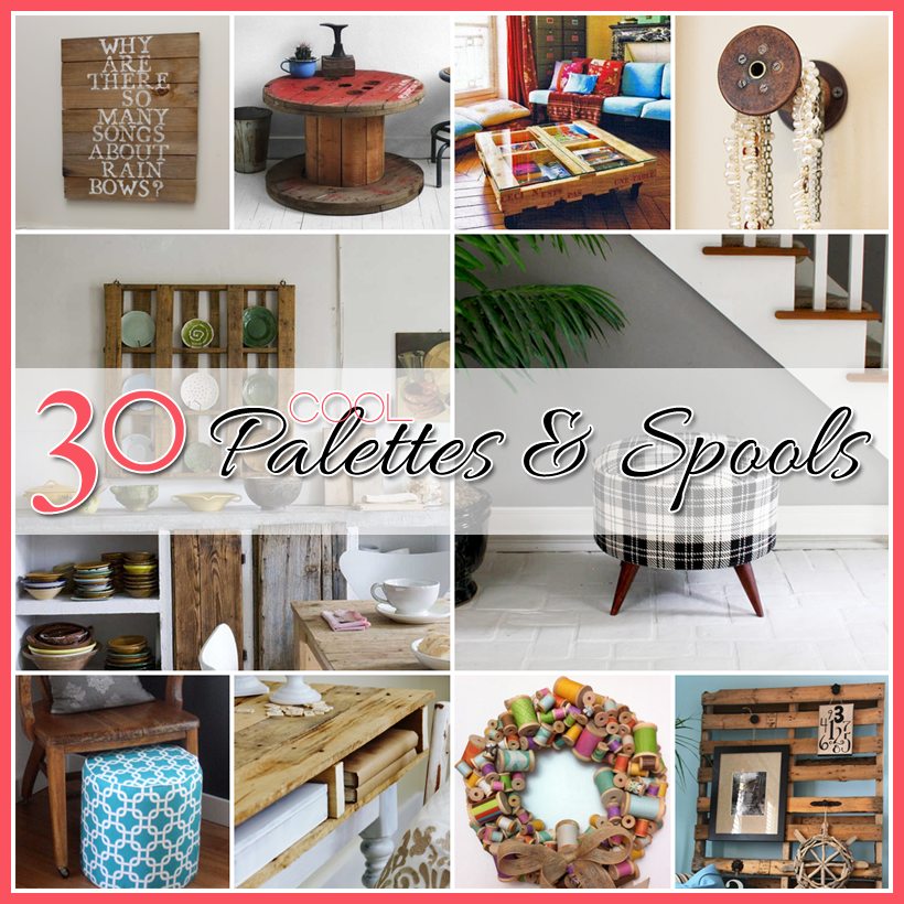 30 Cool Palettes and SpoolsThe Cottage Market
