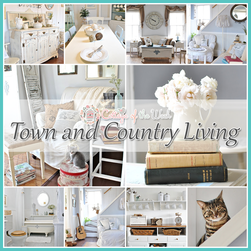 Cottage of the Week: Town and Country Living