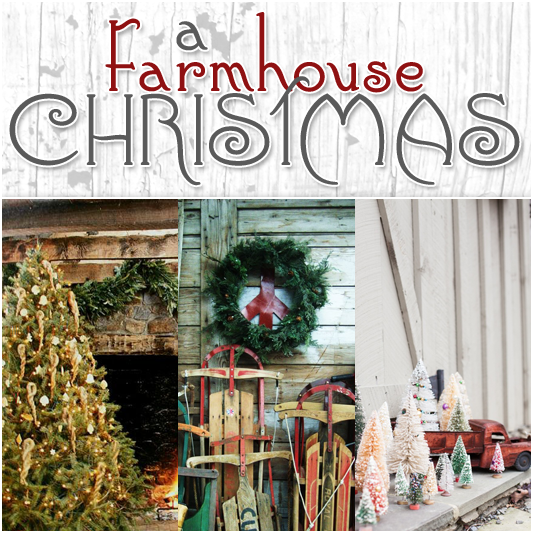 A Farmhouse Christmas The Cottage Market
