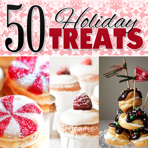 50 Holiday Treats (Holiday Desserts)