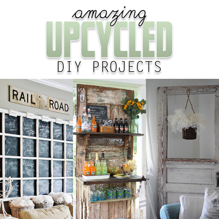 Amazing Upcycled DIY Projects