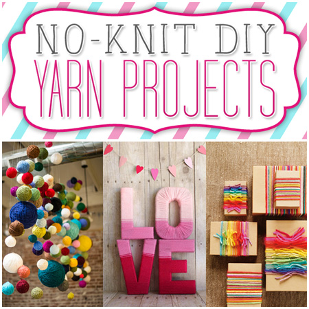 No-Knit DIY Yarn Projects