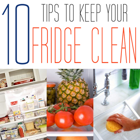 10 Tips to Keep Your Fridge Clean