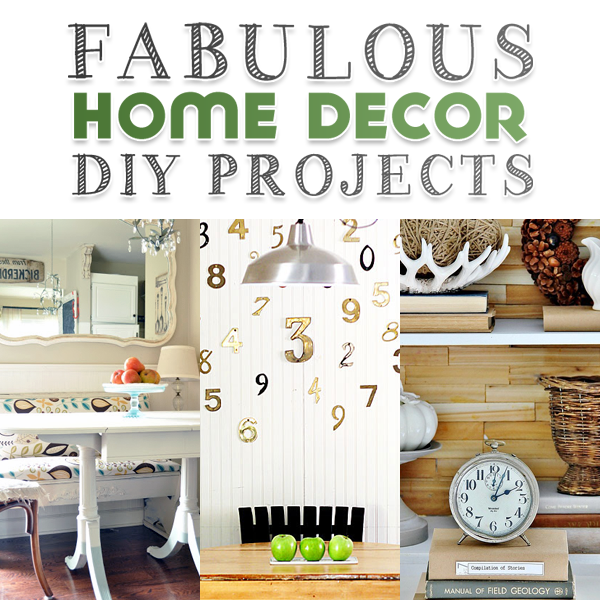 Home Diy: Fabulous Home Decor DIY Projects